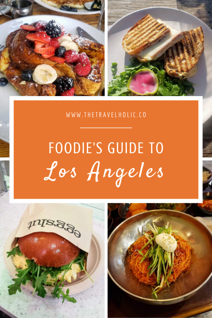 Foodie's Guide to LosAngeles